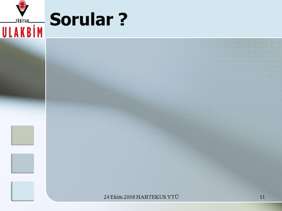 24 Ekim 2008 HABTEKUS YTÜ11 Sorular