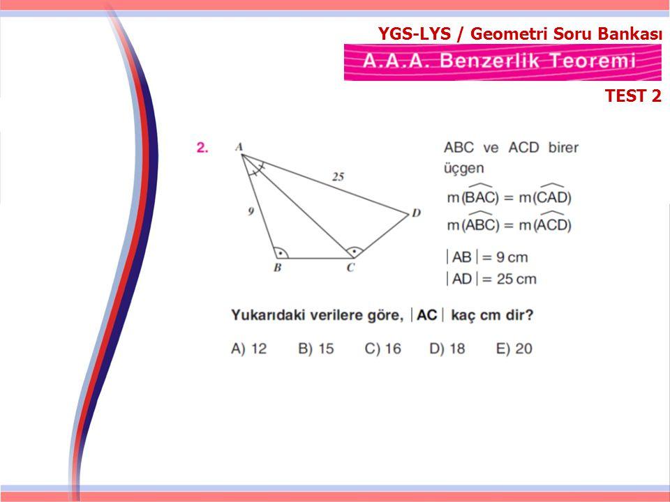 TEST 2-CEVAPLAR YGS-LYS / Geometri Soru Bankası