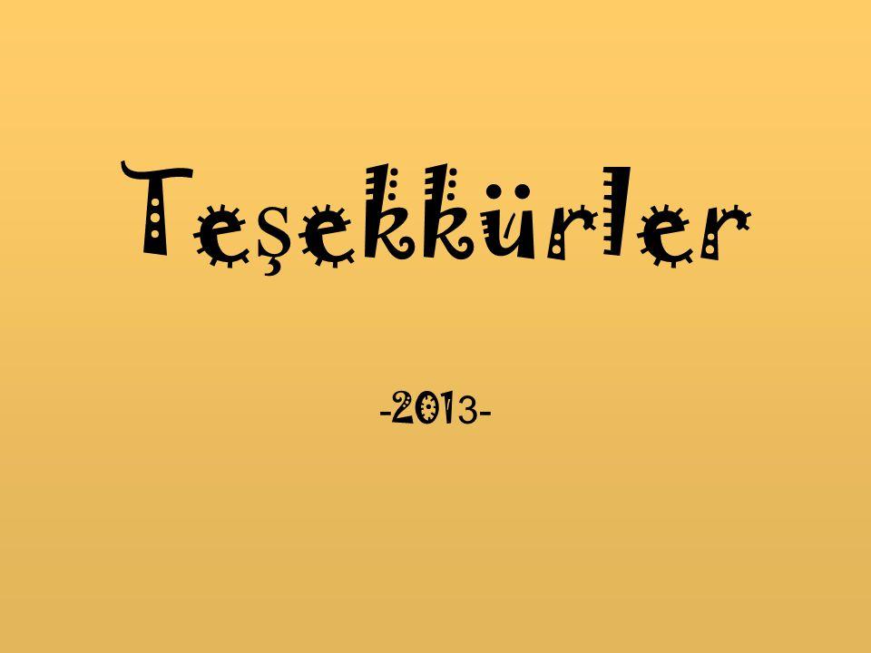 Te ş ekkürler - 201 3-