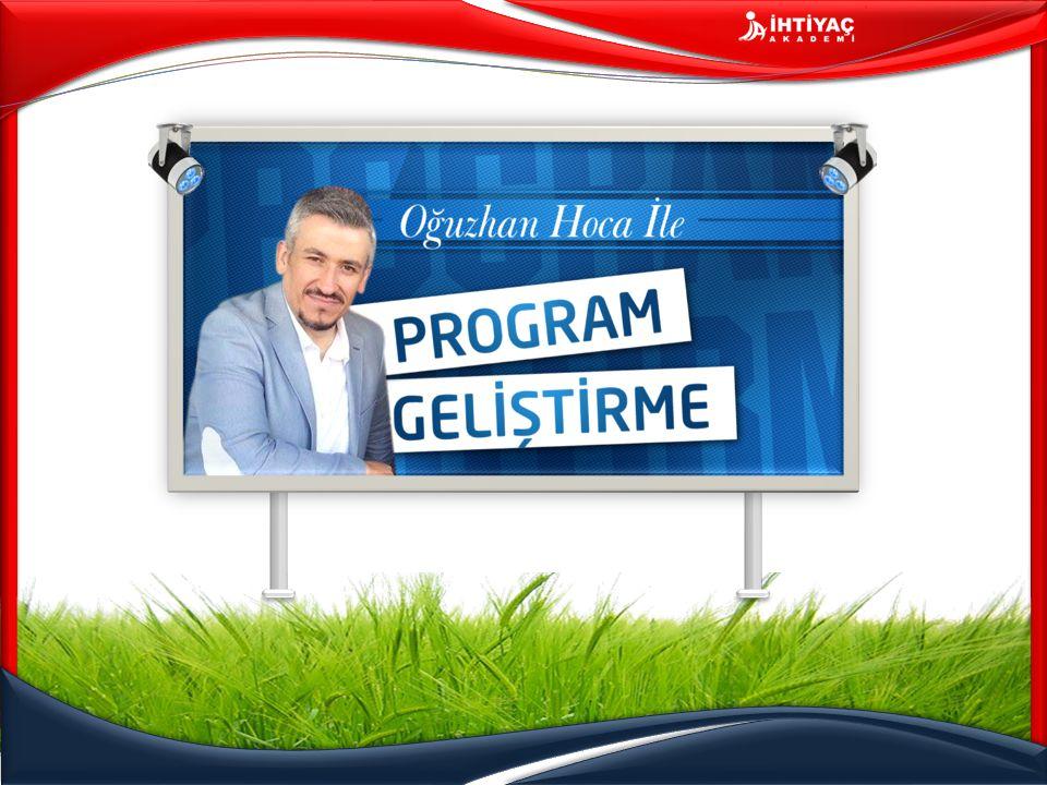 Program Geliştirme – Program Geliştirmenin Temelleri www.oguzhanhoca.com 7) Felsefi Temel Her eğitim programının dayandığı bir felsefe olmalıdır.