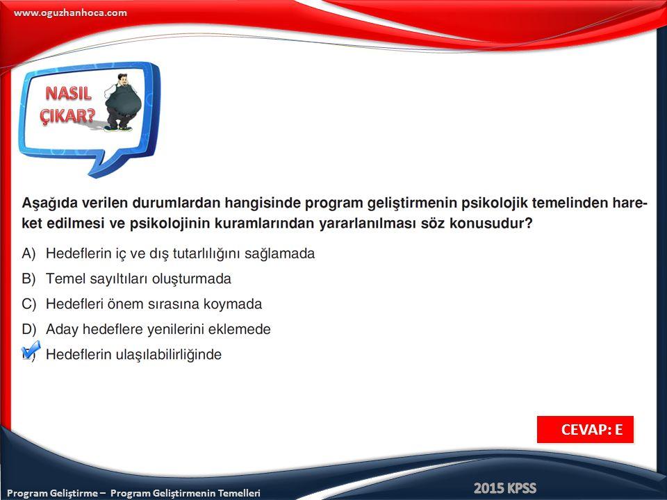 www.oguzhanhoca.com CEVAP: E