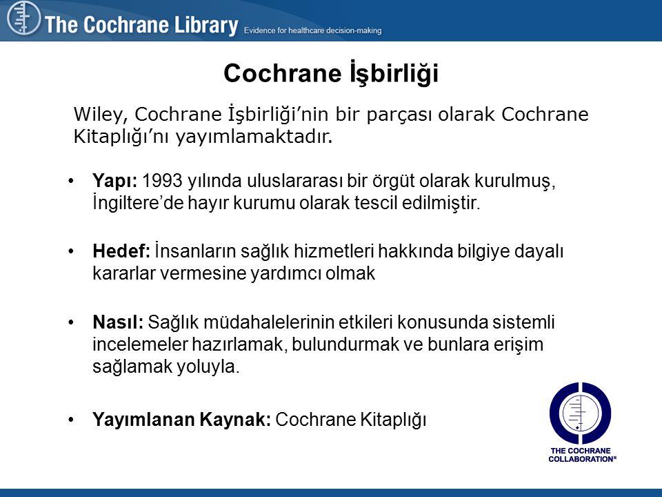Wiley, Cochrane İşbirliği'nin bir parçası olarak Cochrane Kitaplığı'nı yayımlamaktadır.