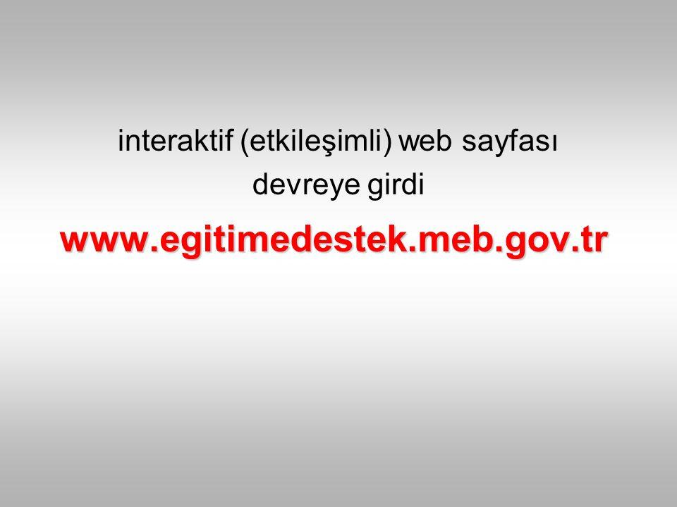 www.egitimedestek.meb.gov.tr interaktif (etkileşimli) web sayfası devreye girdi