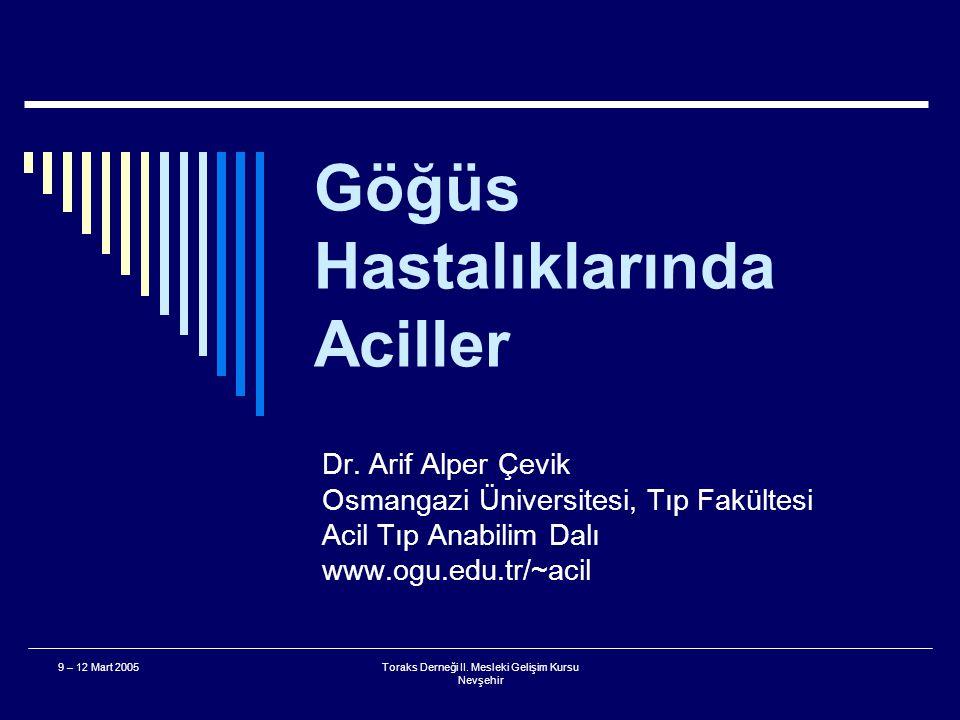 9 – 12 Mart 2005Toraks Derneği II.Mesleki Gelişim Kursu Nevşehir 4.
