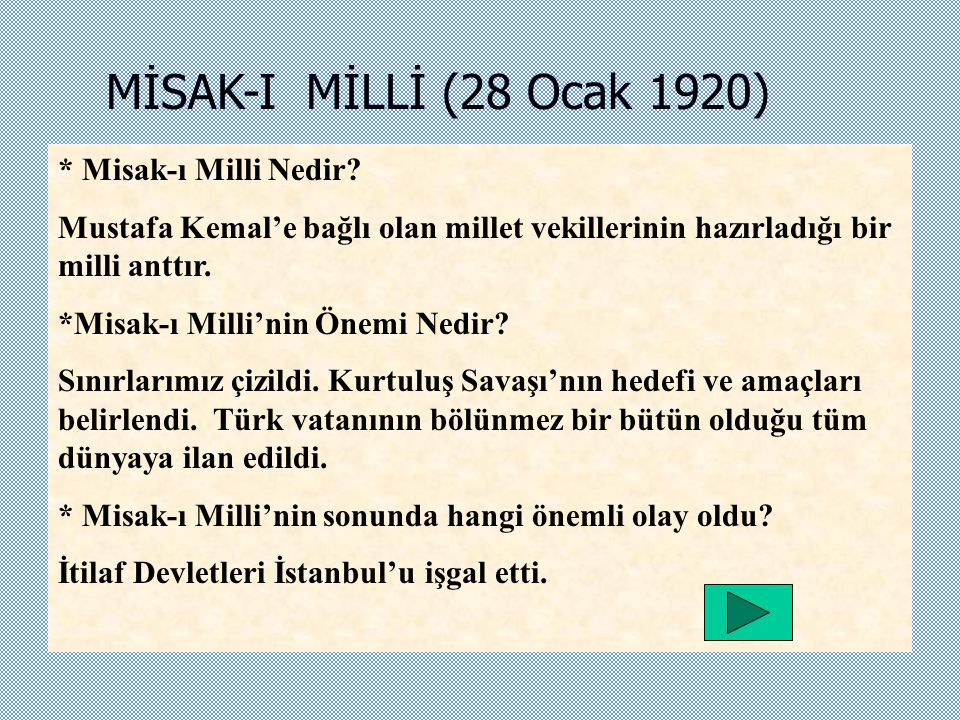 MİSAK-I MİLLİ (28 Ocak 1920) * Misak-ı Milli Nedir.