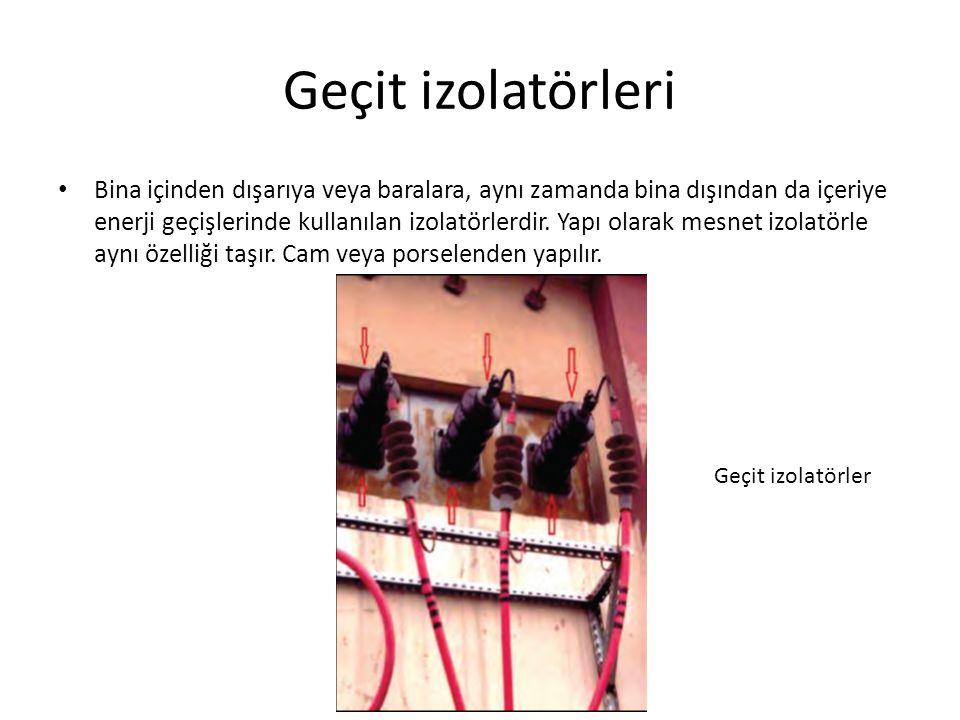 Geçit izolatörleri Geçit tipi izolatör çeşitleri