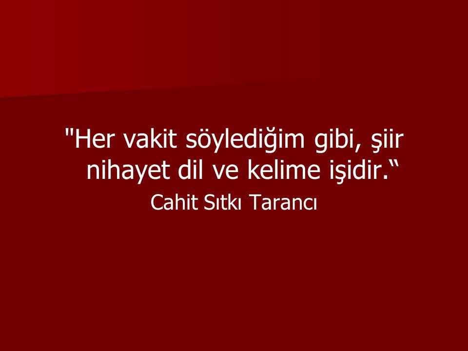 Öz şiir anlayışı… İmge, söz sanatları, ses akışı İmge, söz sanatları, ses akışı Lirizm ve ahenk Lirizm ve ahenk Batı'dan etkilenmeler Türk edebiyatından etkilenmeler