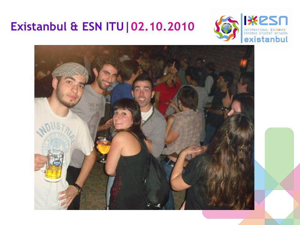 Existanbul & ESN ITU|02.10.2010