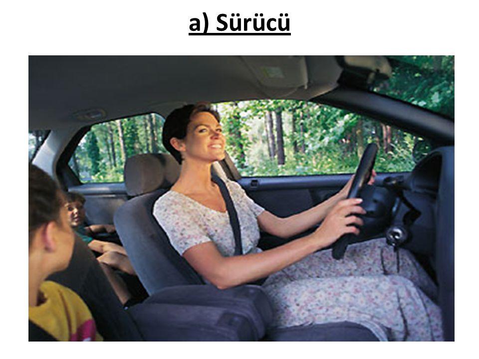 a) Sürücü