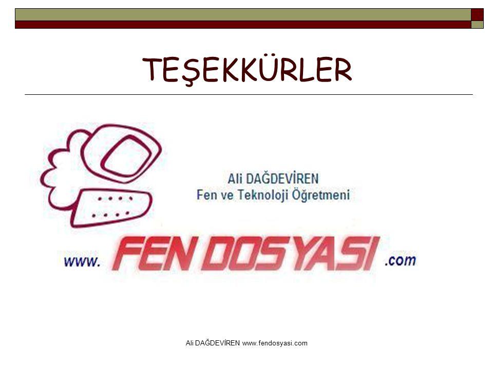 Ali DAĞDEVİREN www.fendosyasi.com TEŞEKKÜRLER