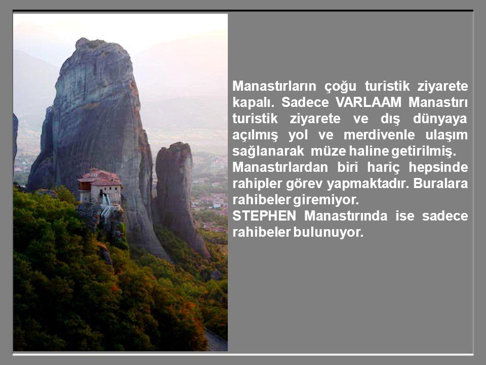 En hayret vericisi ise bu manastırları inşa etmek için o kadar malzemeyi o yüksekliklere nasıl çıkardılar. İnşaatları nasıl yaptılar? Herşeyi…İnsan,ma