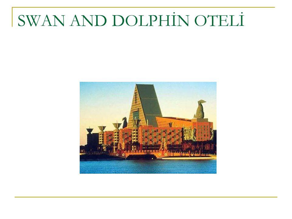 SWAN AND DOLPHİN OTELİ