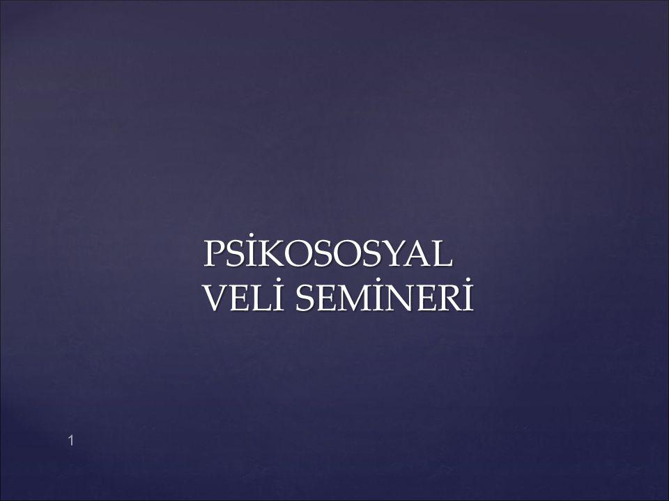 PSİKOSOSYAL VELİ SEMİNERİ 1