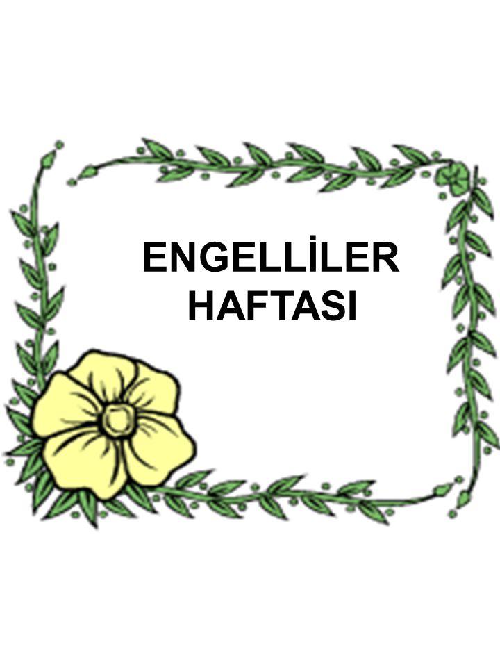 ENGELLİLER HAFTASI