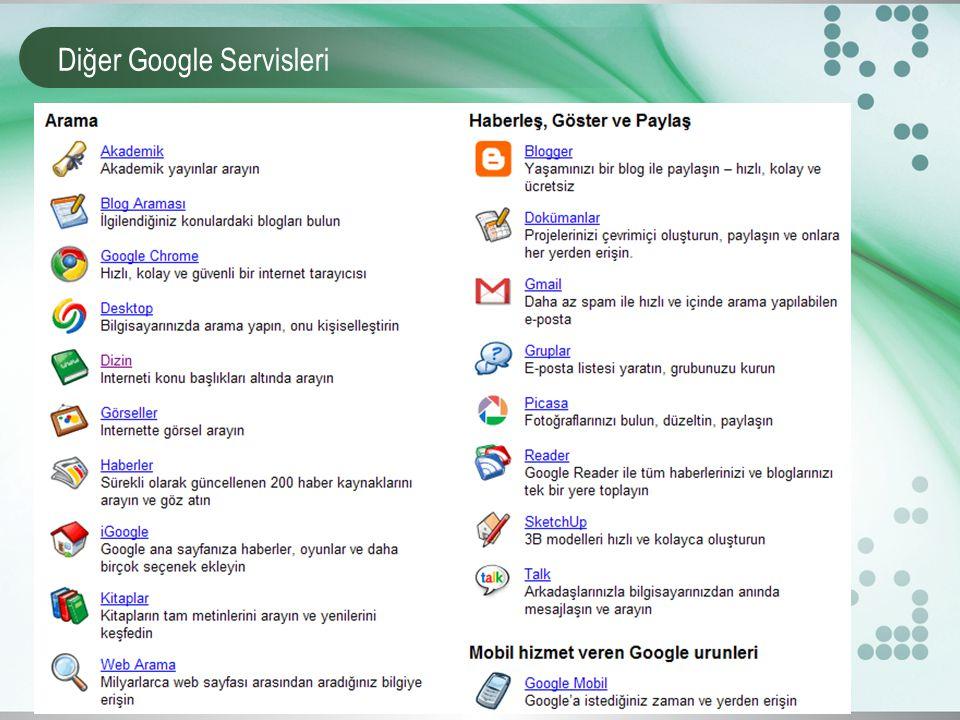 Diğer Google Servisleri