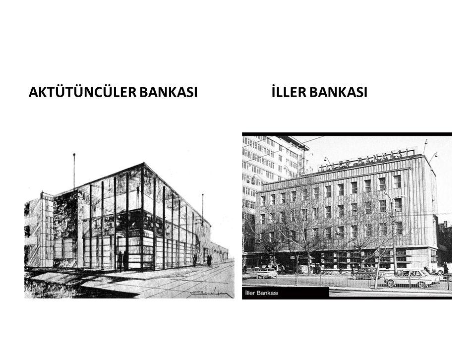 AKTÜTÜNCÜLER BANKASI İLLER BANKASI