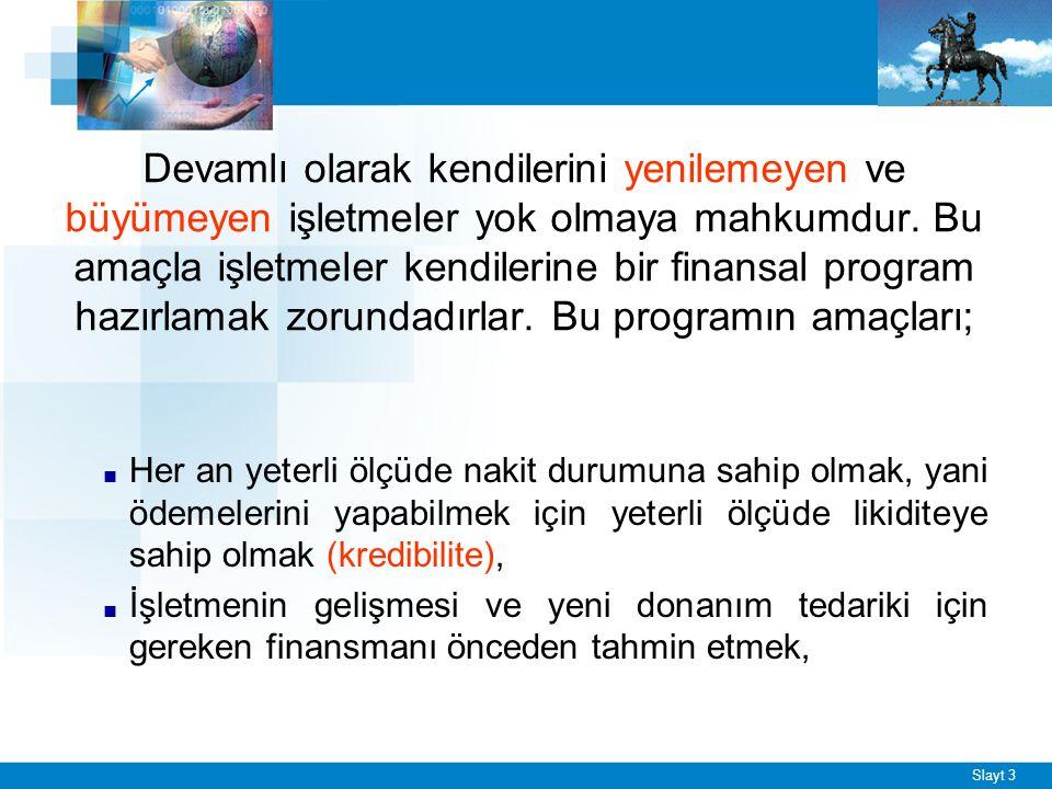 Slayt 14 ■ Büyük işletmelerin resmi daireler ve yerel yönetimler karşısındaki durumları da güçlüdür.