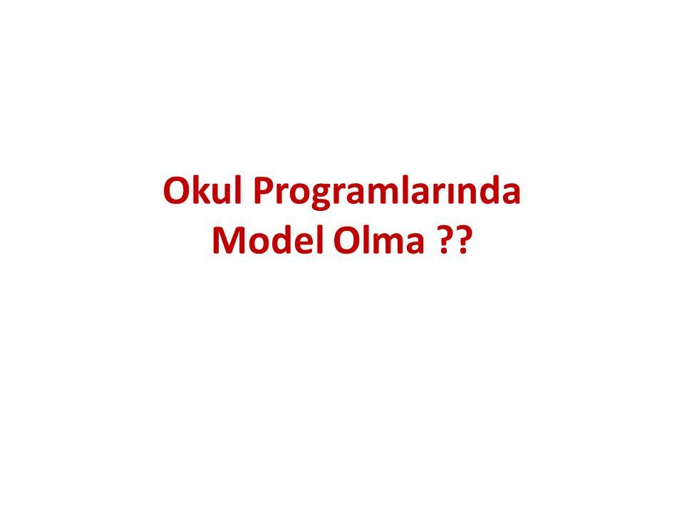 Okul Programlarında Model Olma ??