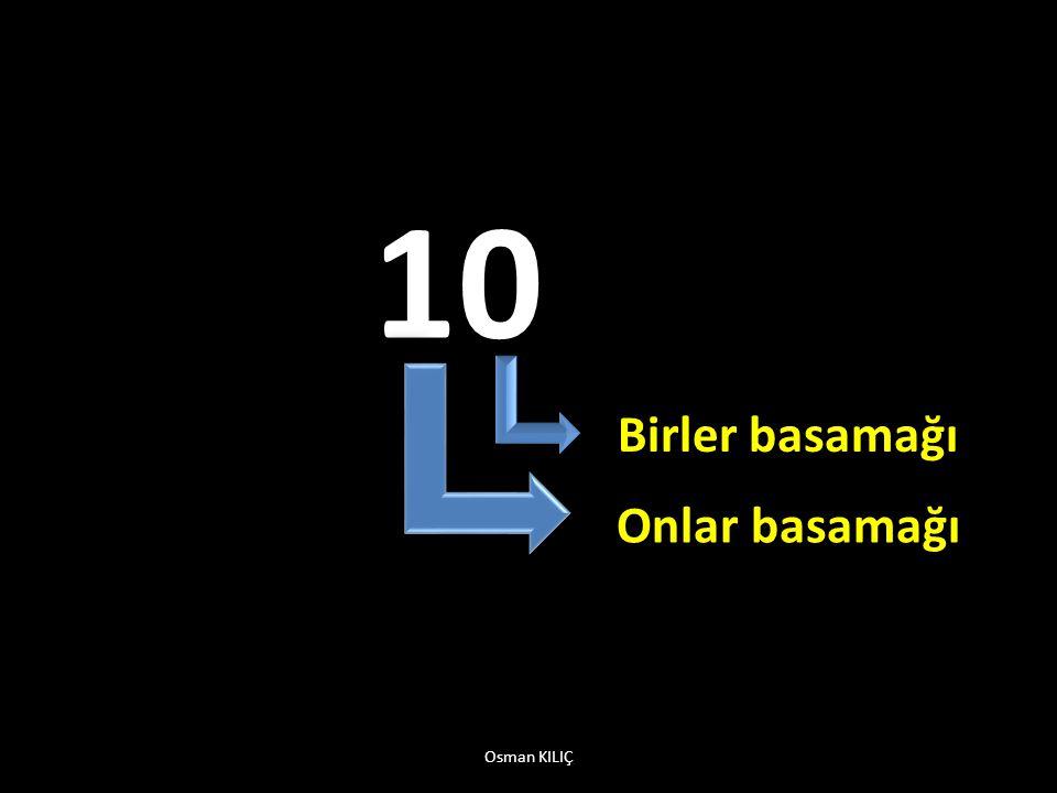 17 Birler basamağı Onlar basamağı Osman KILIÇ