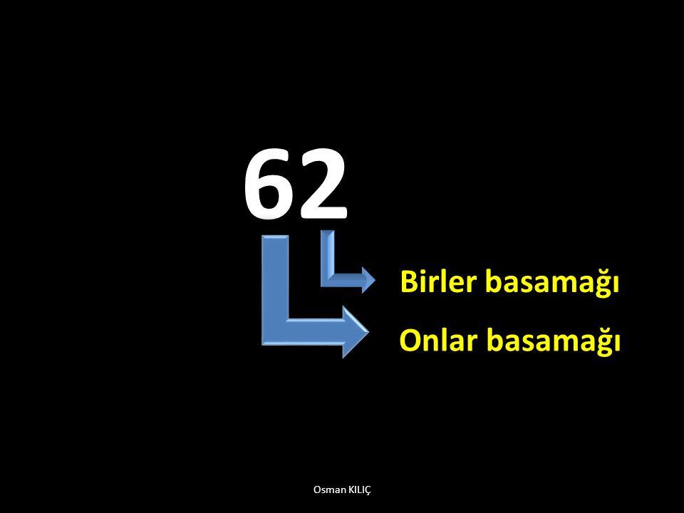 62 Birler basamağı Onlar basamağı Osman KILIÇ