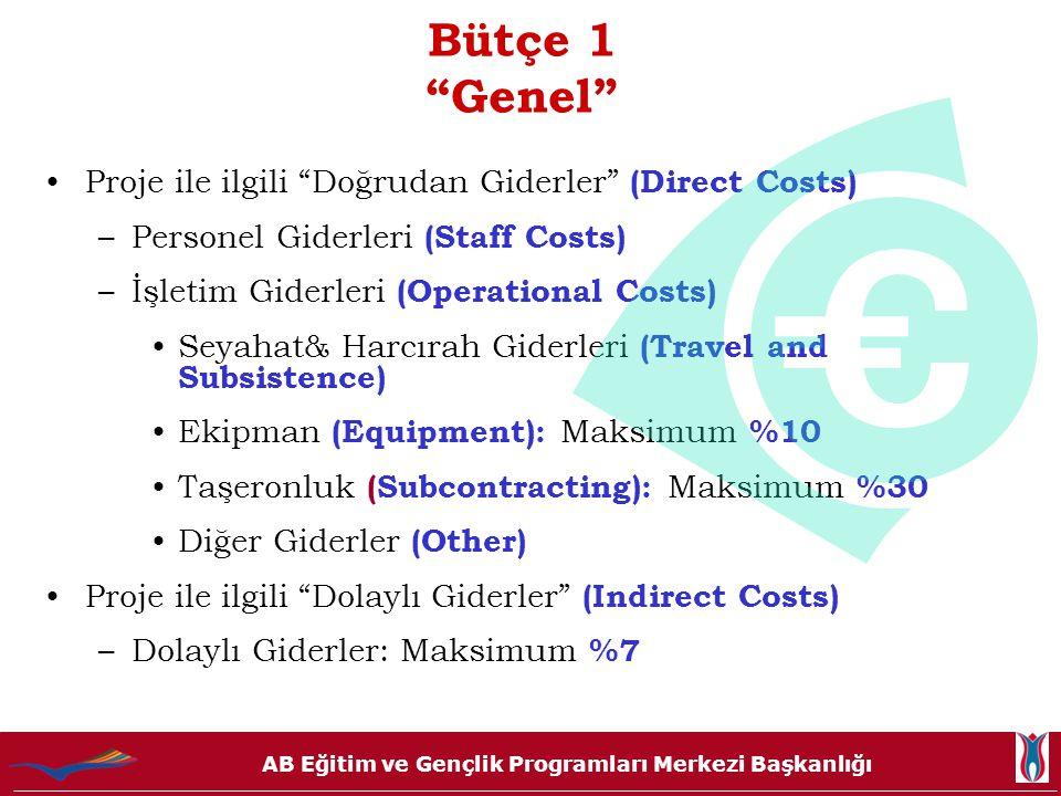 """AB Eğitim ve Gençlik Programları Merkezi Başkanlığı Bütçe 1 """"Genel"""" Proje ile ilgili """"Doğrudan Giderler"""" (Direct Costs) –Personel Giderleri (Staff Cos"""