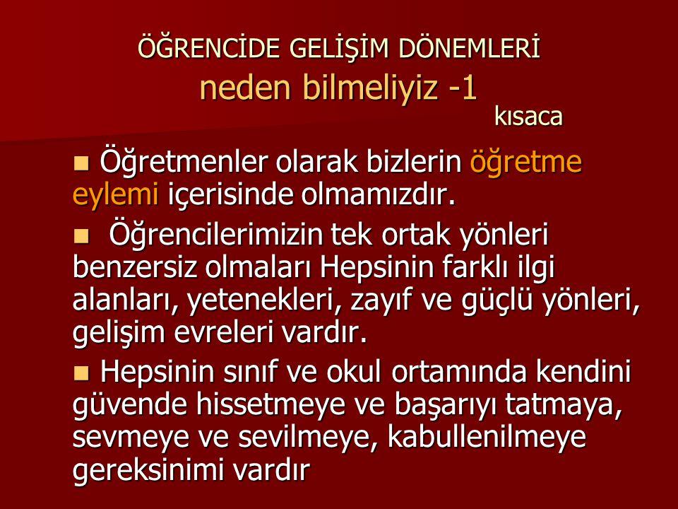 ÖĞRENCİDE GELİŞİM DÖNEMLERİ İLK ÇOCUKLUK 3-7 YAŞ ÖZETLE 3.