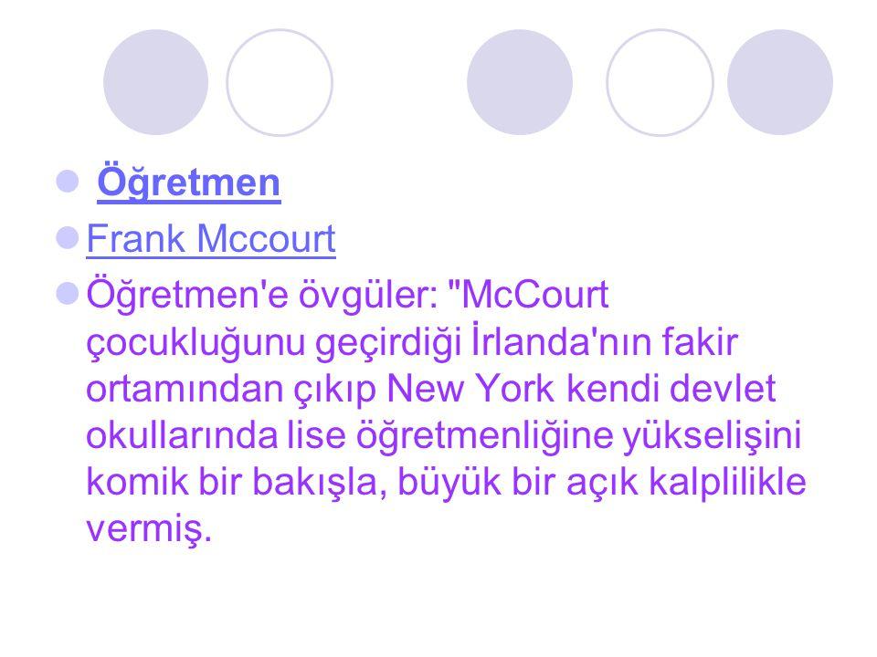 Öğretmen Frank Mccourt Öğretmen'e övgüler: