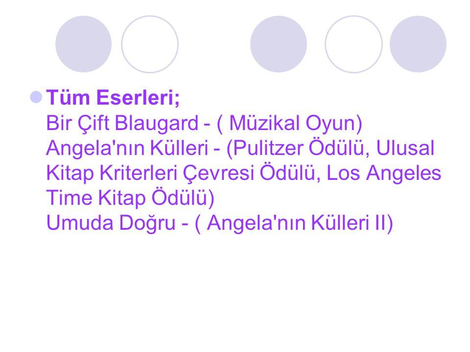 Tüm Eserleri; Bir Çift Blaugard - ( Müzikal Oyun) Angela nın Külleri - (Pulitzer Ödülü, Ulusal Kitap Kriterleri Çevresi Ödülü, Los Angeles Time Kitap Ödülü) Umuda Doğru - ( Angela nın Külleri II)