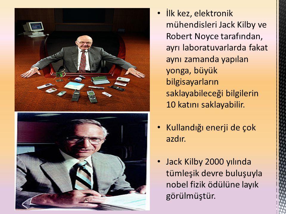 İlk kez, elektronik mühendisleri Jack Kilby ve Robert Noyce tarafından, ayrı laboratuvarlarda fakat aynı zamanda yapılan yonga, büyük bilgisayarların