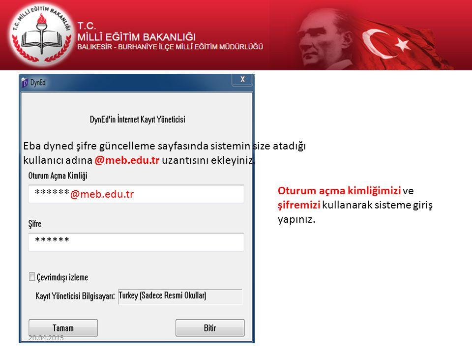 Oturum açma kimliğimizi ve şifremizi kullanarak sisteme giriş yapınız. ******@meb.edu.tr ****** Eba dyned şifre güncelleme sayfasında sistemin size at