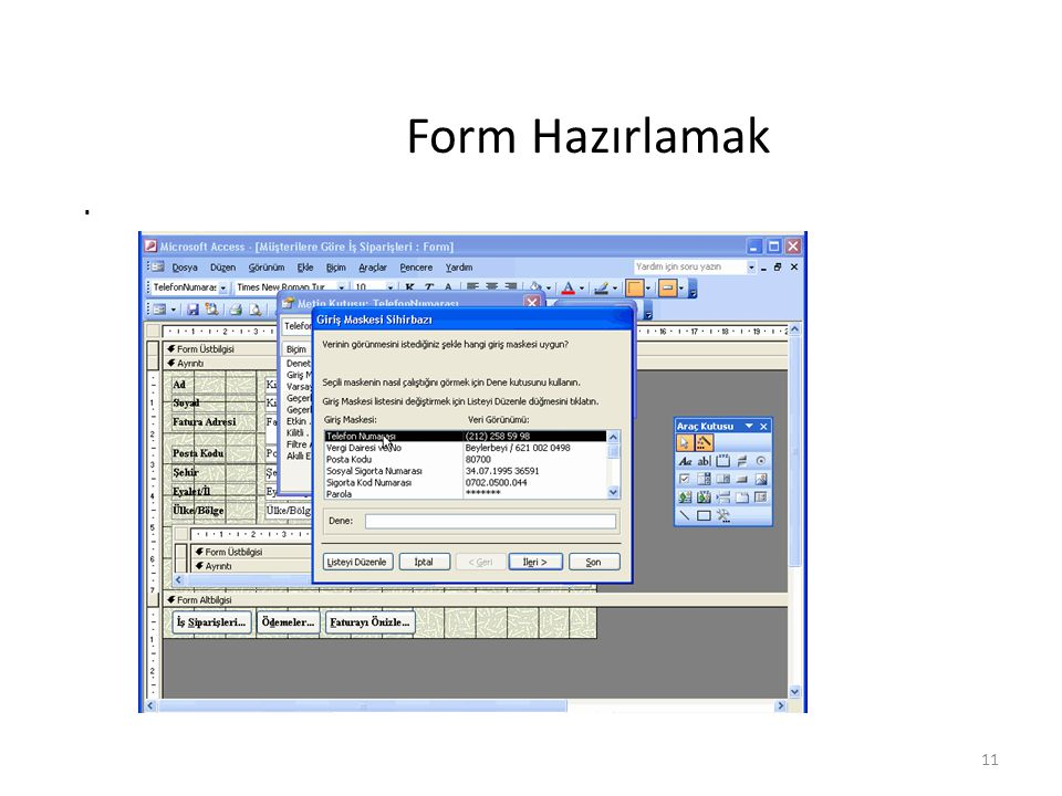 11 Form Hazırlamak.