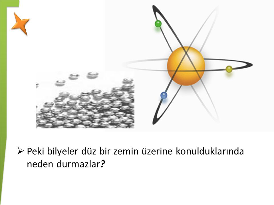 ATOM MODELLERİ Democritus Atom Modeli : Madde parçalara ayrıldığında en sonunda bölünemeyen bir tanecik elde edilir ve bu tanecik atomdur.
