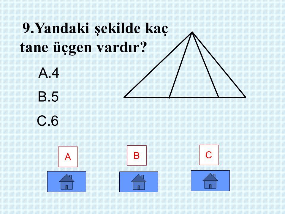 A B C 8.Aşağıdakilerden hangisi bir silindir oluşturur? A.A. B.B. C.C.