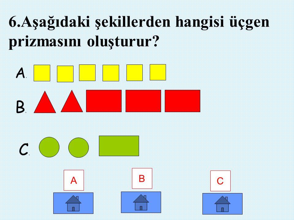 5. Aşağıdaki doğrulardan hangisi paralel doğrulardır? A B C