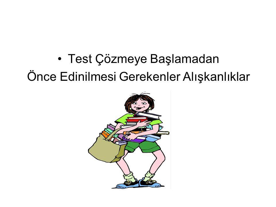 Test Çözmeye Başlamadan Önce Edinilmesi Gerekenler Alışkanlıklar