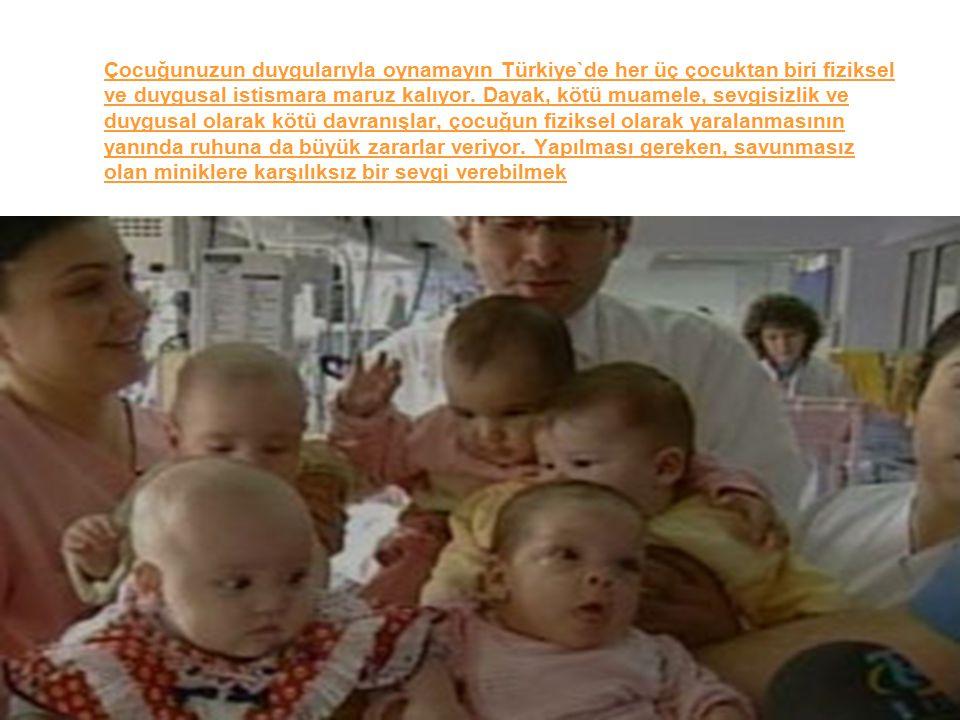 31 Çocuğunuzun duygularıyla oynamayın Türkiye`de her üç çocuktan biri fiziksel ve duygusal istismara maruz kalıyor. Dayak, kötü muamele, sevgisizlik v