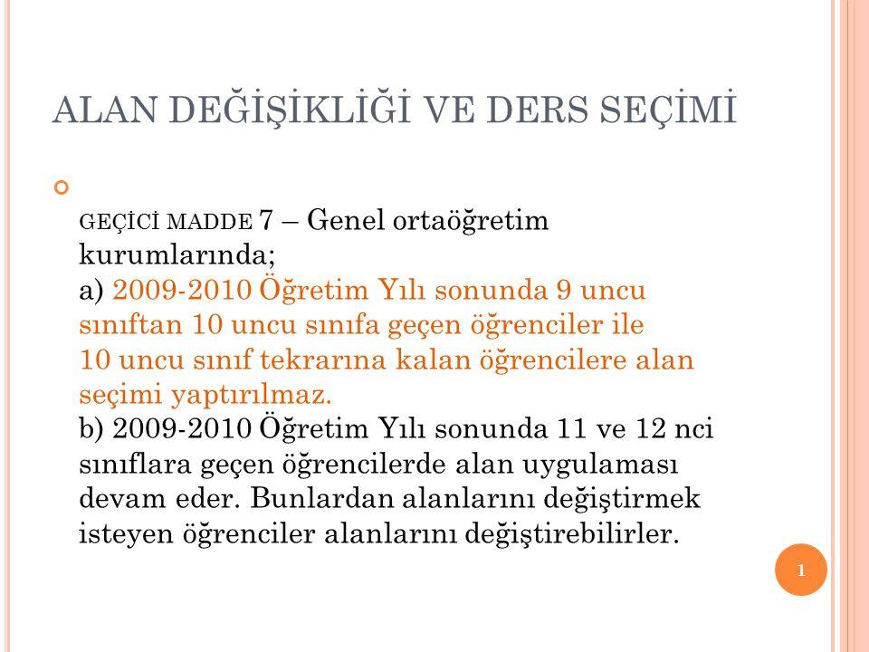 3.G RUP S EÇMELI D ERSLER ; 1.ve 2.