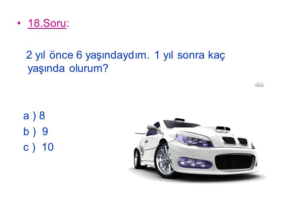 19.Soru: 1 onluk 3 birlikten oluşan sayı ile 4 birlikten oluşan sayının toplamı kaç eder.