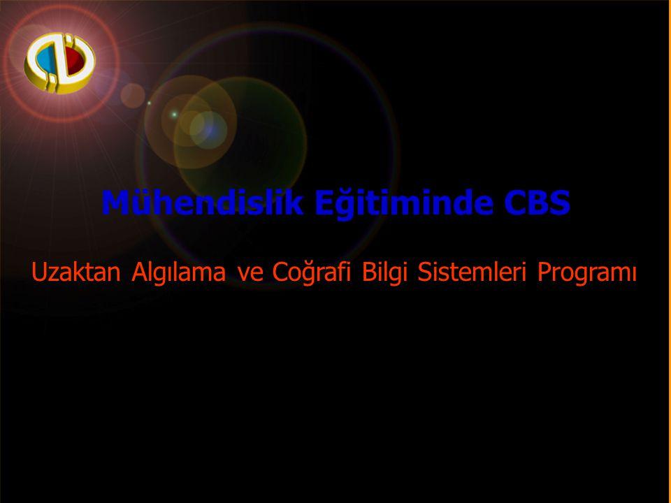 Anadolu Üniversitesi Mühendislik Eğitiminde CBS Uzaktan Algılama ve Coğrafi Bilgi Sistemleri Programı