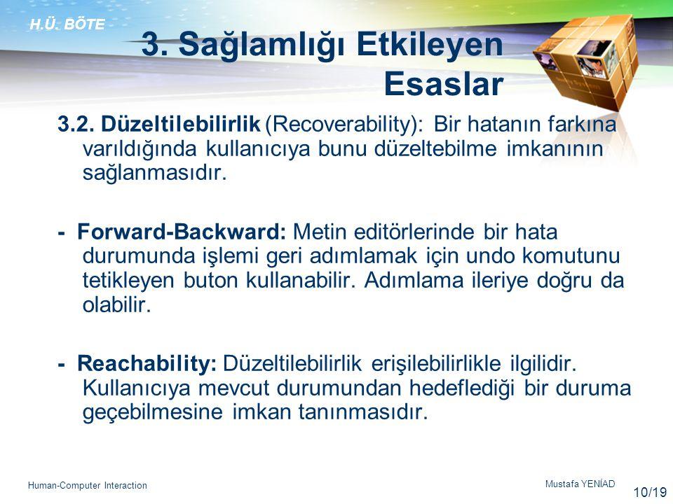 H.Ü.BÖTE Mustafa YENİAD Human-Computer Interaction 3.