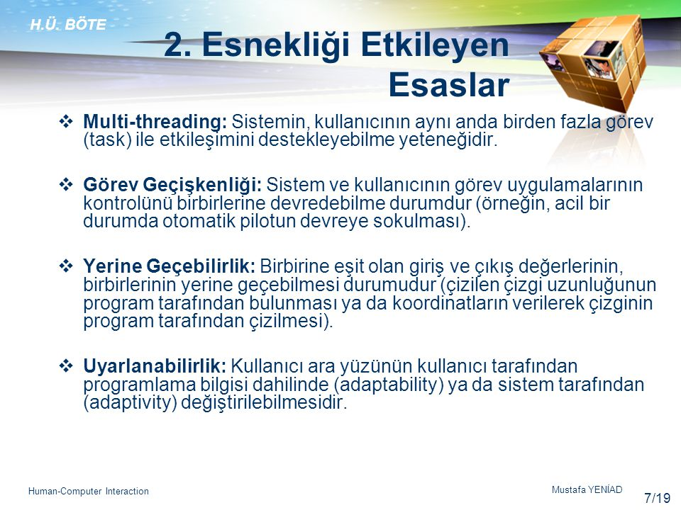 H.Ü.BÖTE Mustafa YENİAD Human-Computer Interaction 2.