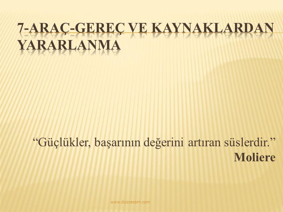 """""""Güçlükler, başarının değerini artıran süslerdir."""" Moliere www.duzceram.com"""