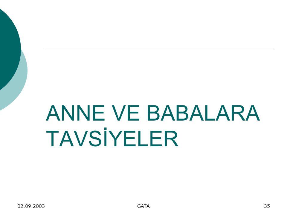 02.09.2003GATA35 ANNE VE BABALARA TAVSİYELER