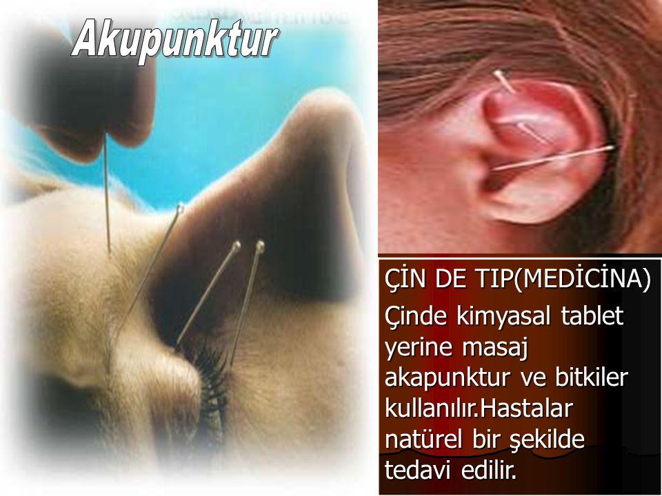 ÇİN DE TIP(MEDİCİNA) Çinde kimyasal tablet yerine masaj akapunktur ve bitkiler kullanılır.Hastalar natürel bir şekilde tedavi edilir.