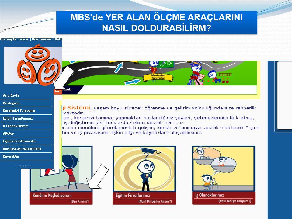 MBS'de YER ALAN ÖLÇME ARAÇLARINI NASIL DOLDURABİLİRM