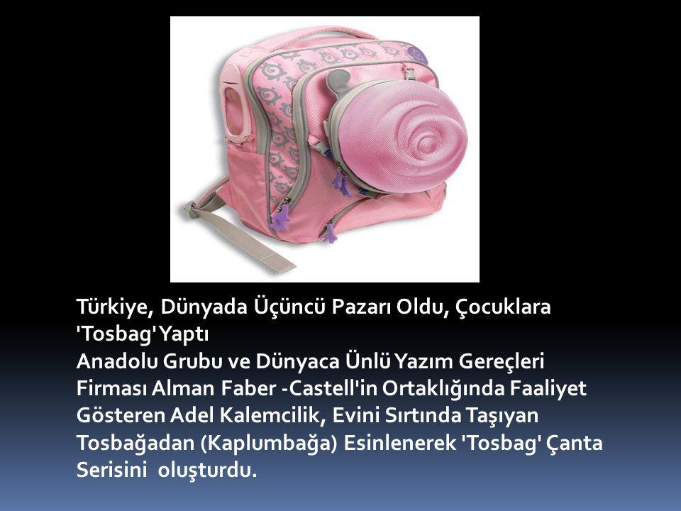 Türkiye, Dünyada Üçüncü Pazarı Oldu, Çocuklara 'Tosbag' Yaptı Anadolu Grubu ve Dünyaca Ünlü Yazım Gereçleri Firması Alman Faber -Castell'in Ortaklığın