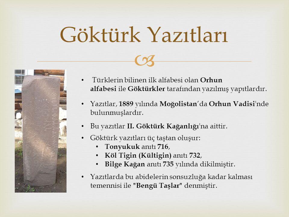  ORHUN YAZITLARININ ÖNEMİ 1.Türklerin ilk yazılı eseridir.