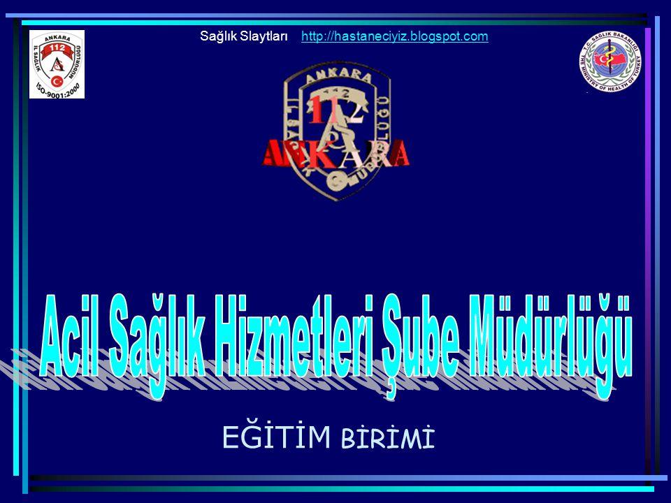EĞİTİM BİRİMİ Sağlık Slaytlarıhttp://hastaneciyiz.blogspot.com