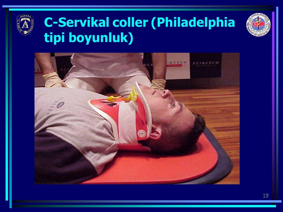19 C-Servikal coller (Philadelphia tipi boyunluk)