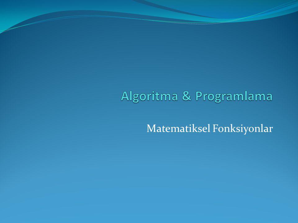 Matematik işlemlerinin gerçekleştirilmesini sağlayan fonksiyonlardır.